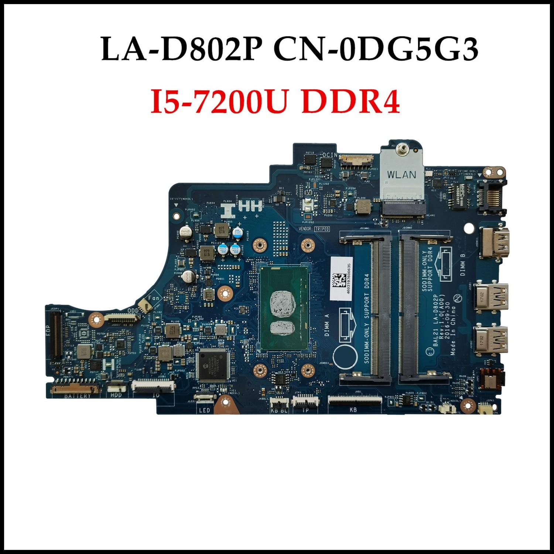 High quality CN-0DG5G3 for Dell Inspiron 5567 5767 Laptop Motherboard DG5G3 BAL21 LA-D802P I5-7200U DDR4 mainboard 100% Tested