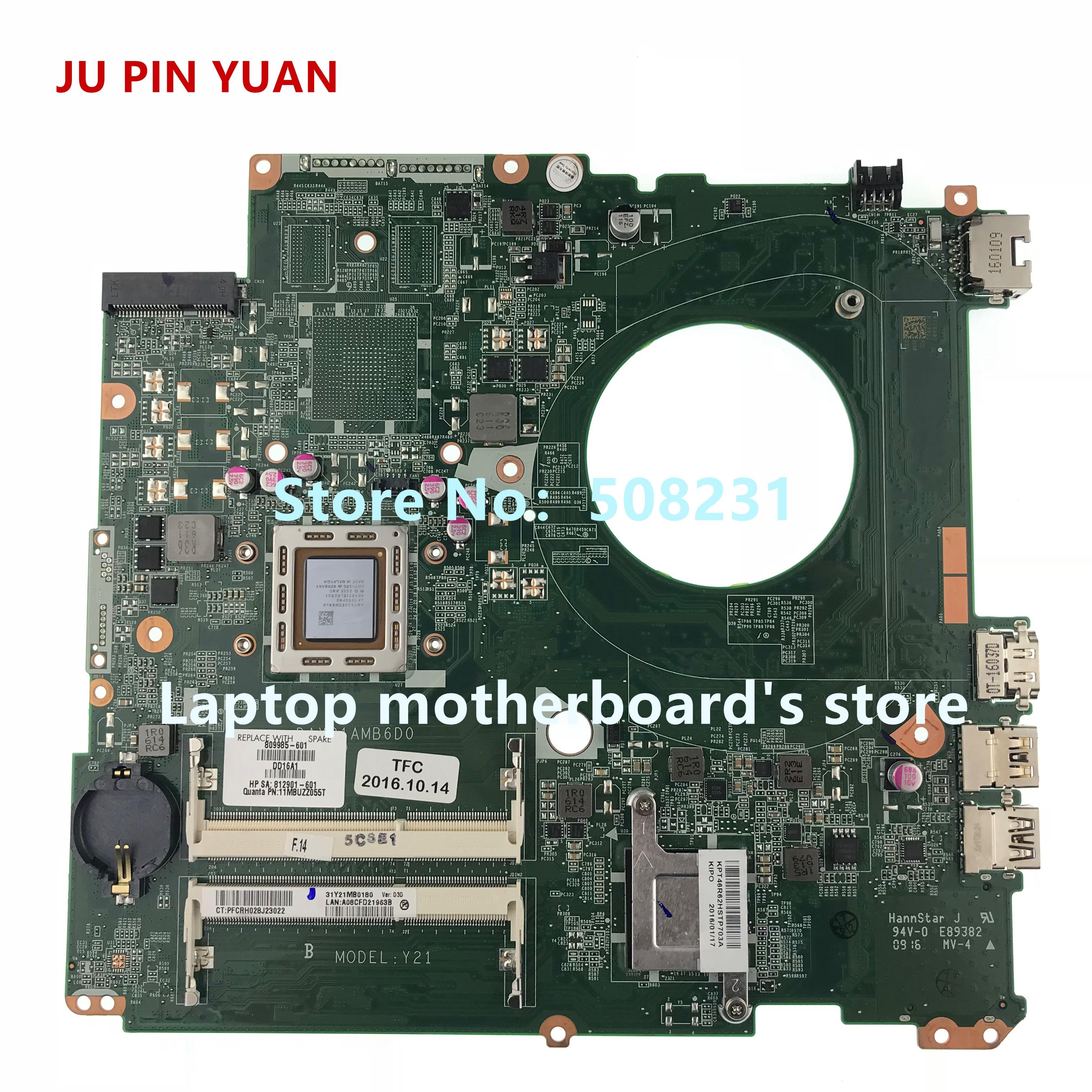 جو دبوس يوان 809985-601 809985-001 DAY21AMB6D0 اللوحة لابتوب HP جناح 17-P 17Z-P الكمبيوتر الدفتري A10-7300 اختبار بالكامل