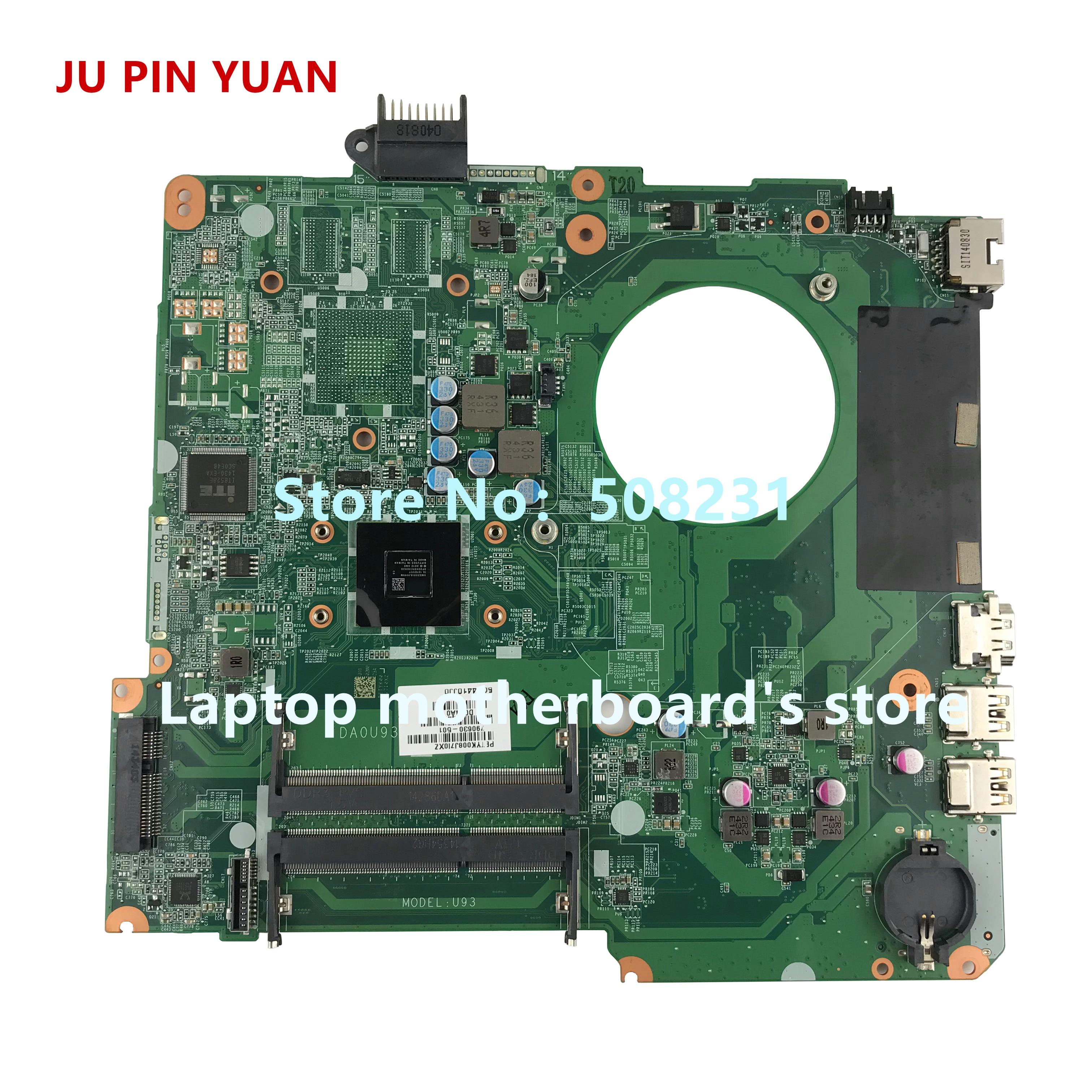 Ju pin Yuan 790630-501, 790630-001 U93 placa madre para HP PAVILION 15-N 15-F Placa base con A6-5200 CPU totalmente