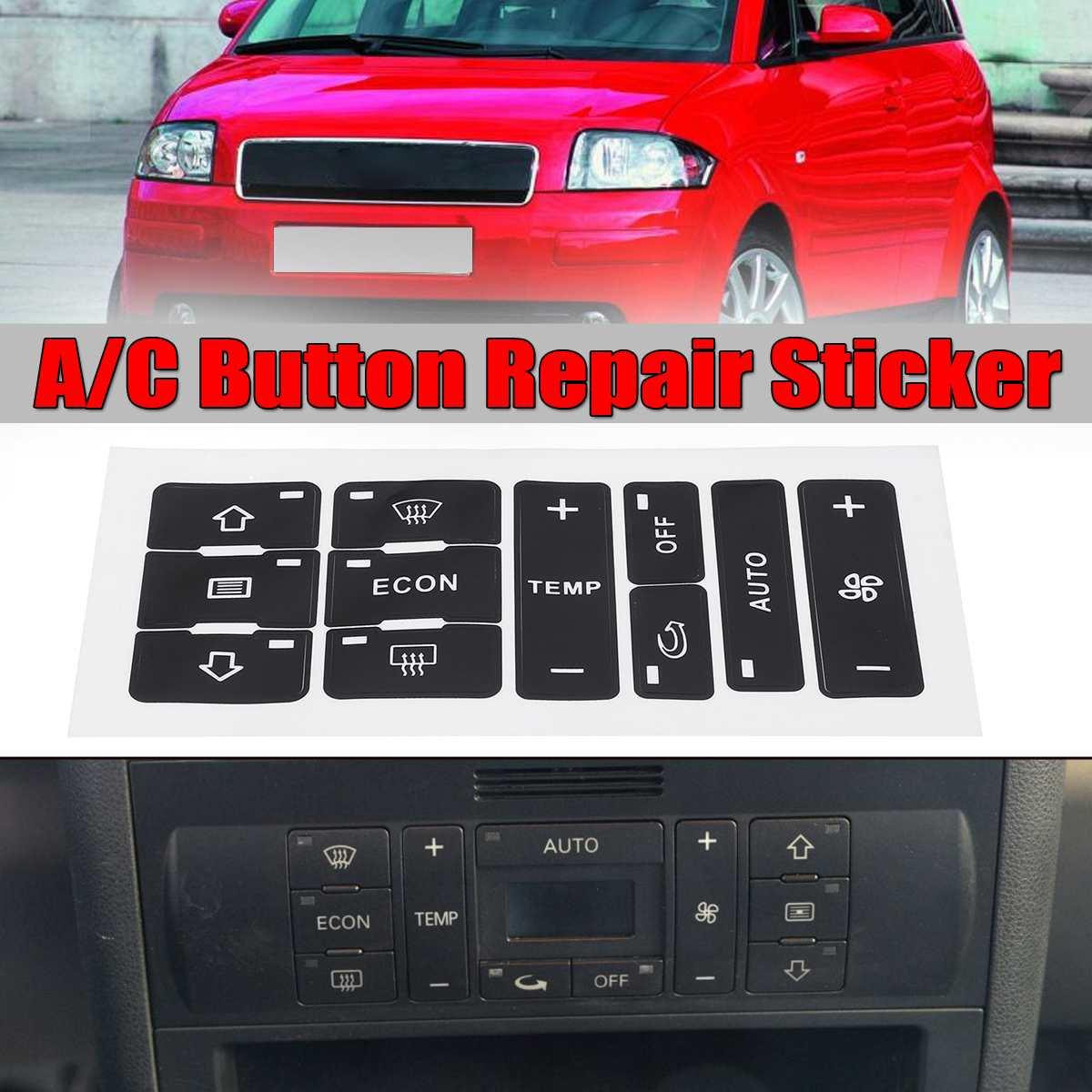 Para Audi A2/ A3 8L/botón C Kit de reparación de arreglar lavado coche feo pegatinas condición de aire del coche interruptor de Control de botón pegatinas para reparar