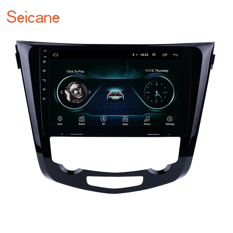"Seicane Android 8,1 10,1 ""Radio de coche estéreo GPS Navi Tochscreen reproductor Multimedia Unidad Principal para 2013-2016 Nissan QashQai x-trail"