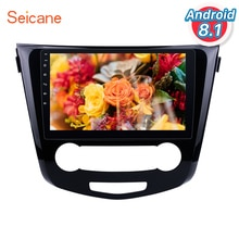 Seicane 10.1 pouces pour 2016 Nissan Qashqai Android 8.1 Radio GPS Navigation soutien Bluetooth USB WIFI 1080P vidéo miroir lien
