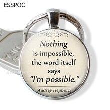Rien nest Impossible Audrey Hepburn citation pendentif, citation bijoux, citation bijoux, citation inspirante porte-clés