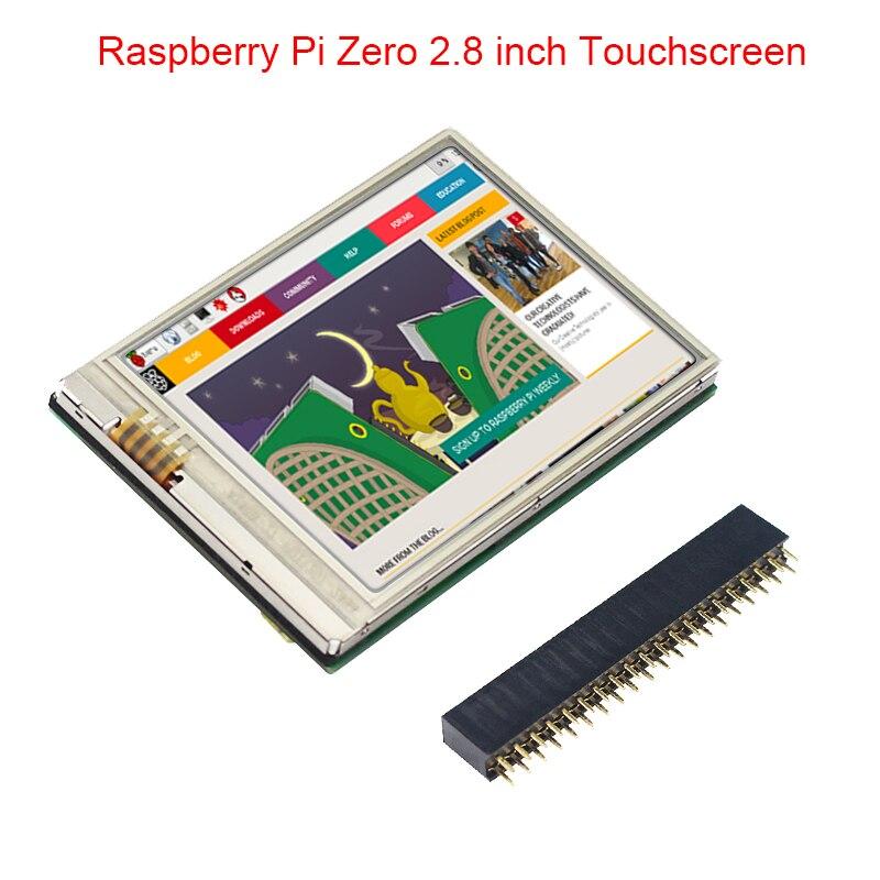 "2,8 дюймов Raspberry Pi Zero сенсорный экран 60 кадров в секунду HD LCD + GPIO Header для Raspberry Pi Zero W/1,3 монитор 2,8 ""модуль дисплея"