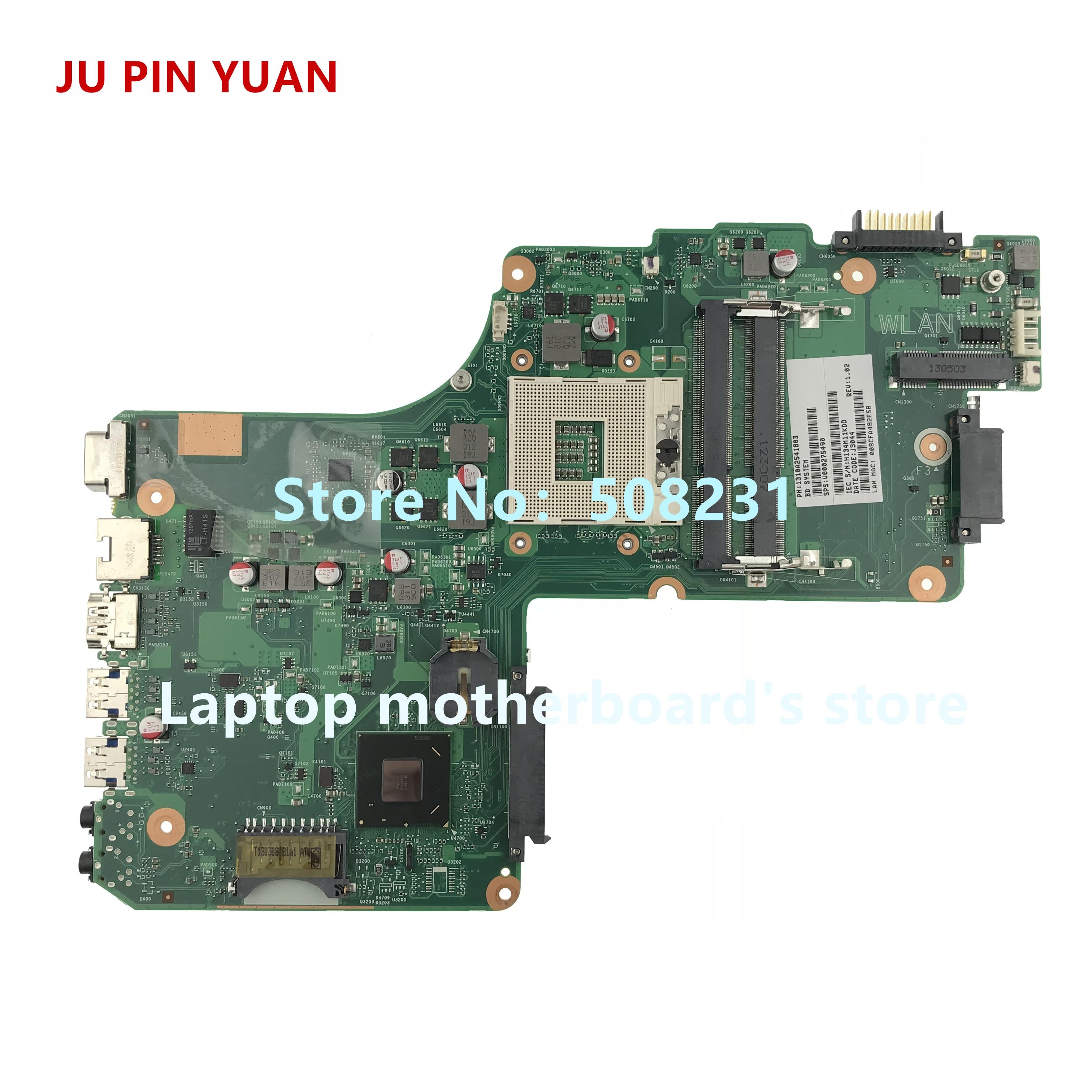 JU PIN YUAN V000275490 اللوحة الأم لأجهزة الكمبيوتر المحمول توشيبا الأقمار الصناعية L855 DK10F-6050A2541801-MB-A02 اختبارها بالكامل
