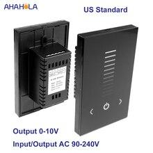 US Standard AC 110 V 220 V Led gradateur tactile interrupteur contrôle 220 V lampes Led sortie 0-10 v Led gradateur mur 220 v monté