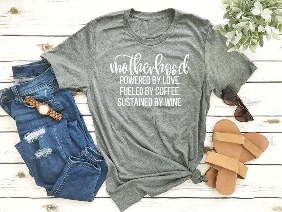 T-Shirt maternité alimenté par lamour alimenté par le café soutenu par le vin mère vie chemise cadeau pour maman t-shirts graphiques tumblr-J080