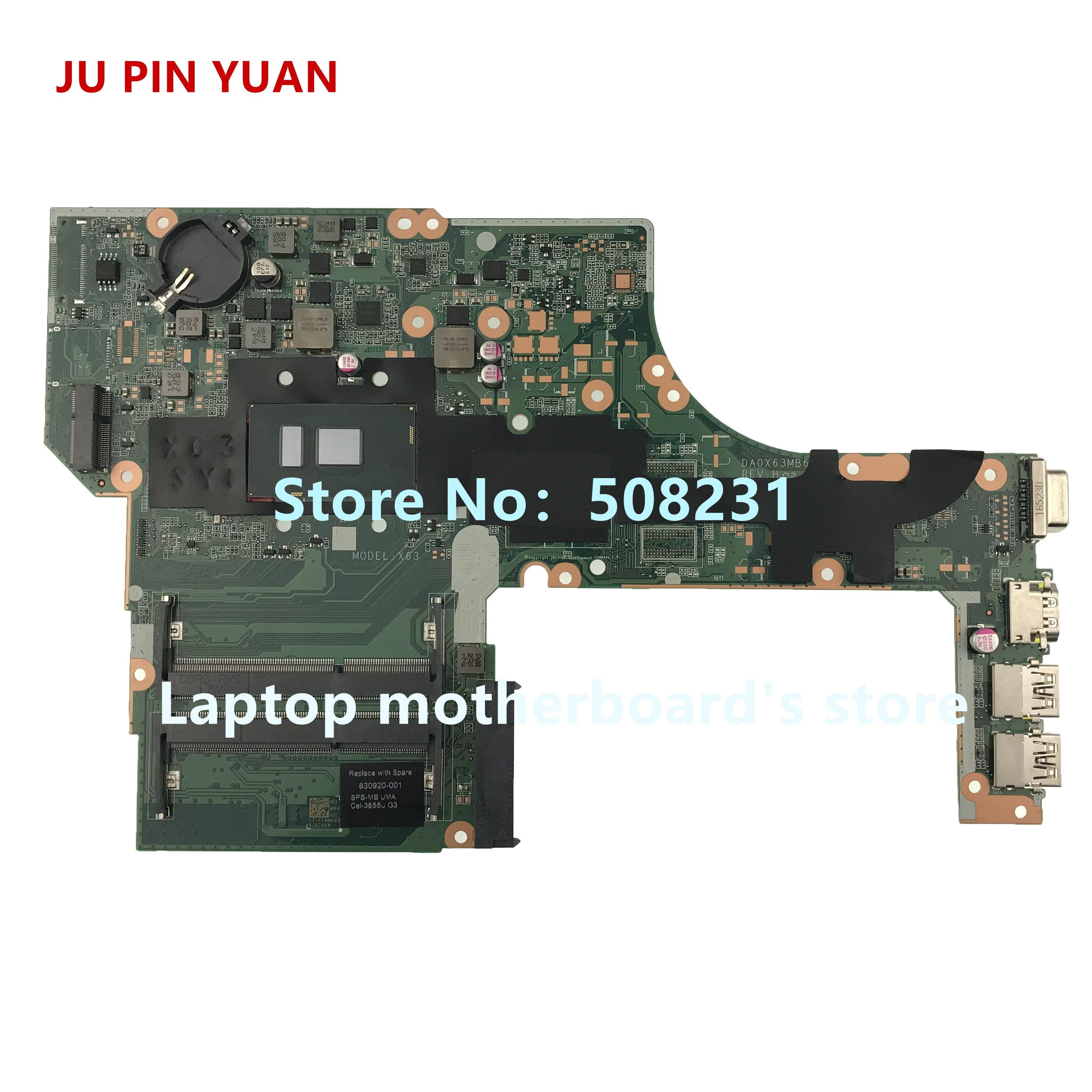 JU PIN YUAN-اللوحة الأم للكمبيوتر المحمول HP 830920 G3 ، اللوحة الرئيسية للكمبيوتر المحمول HP 830920-001 501-830920 601-450 DA0X63MB6H1 مع 3855U تم اختباره بالكامل