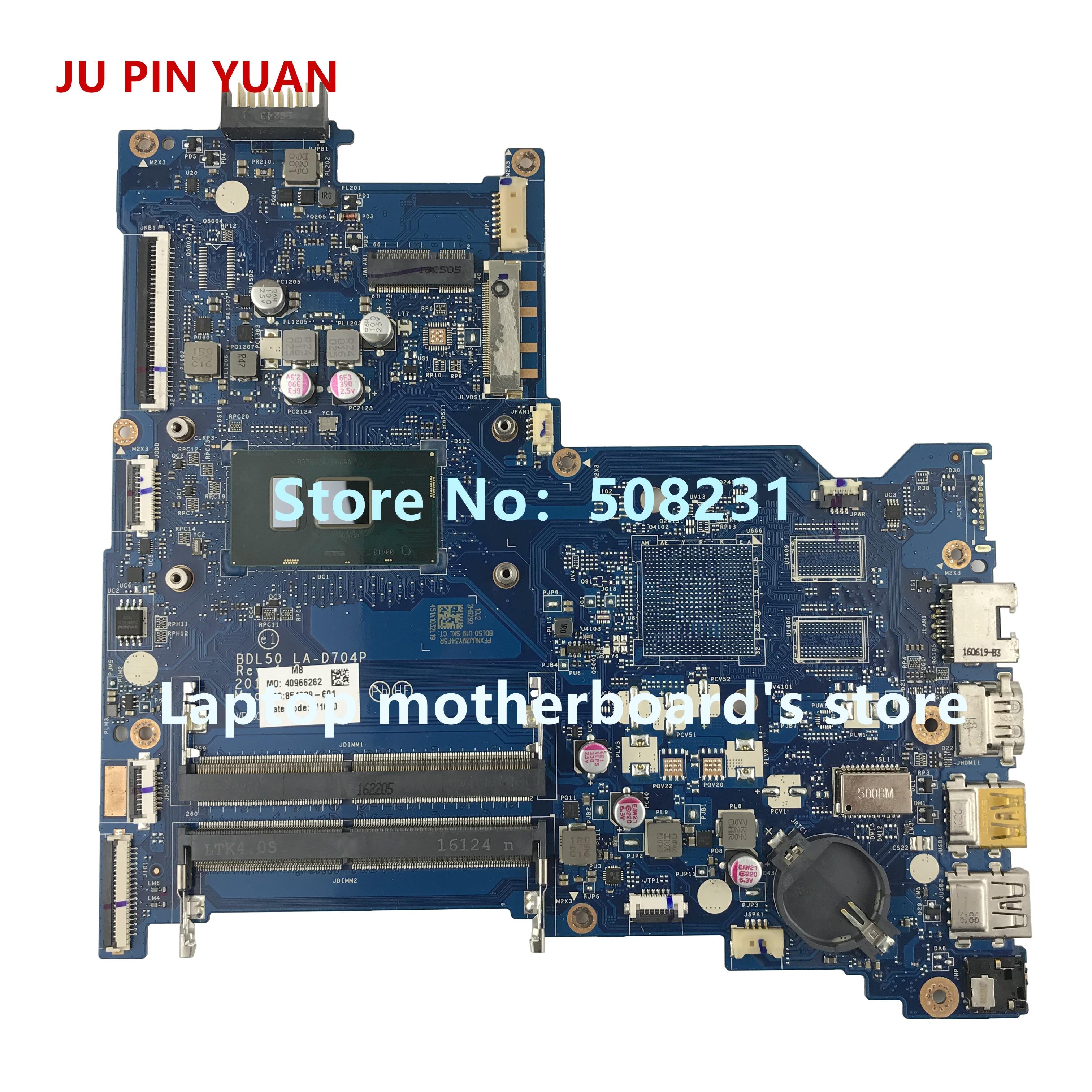 Ju pin yuan 854939-601 854939-501 BDL50 LA-D704P материнская плата для ноутбука HP 15-AY материнская плата i3-6100U полностью протестирована