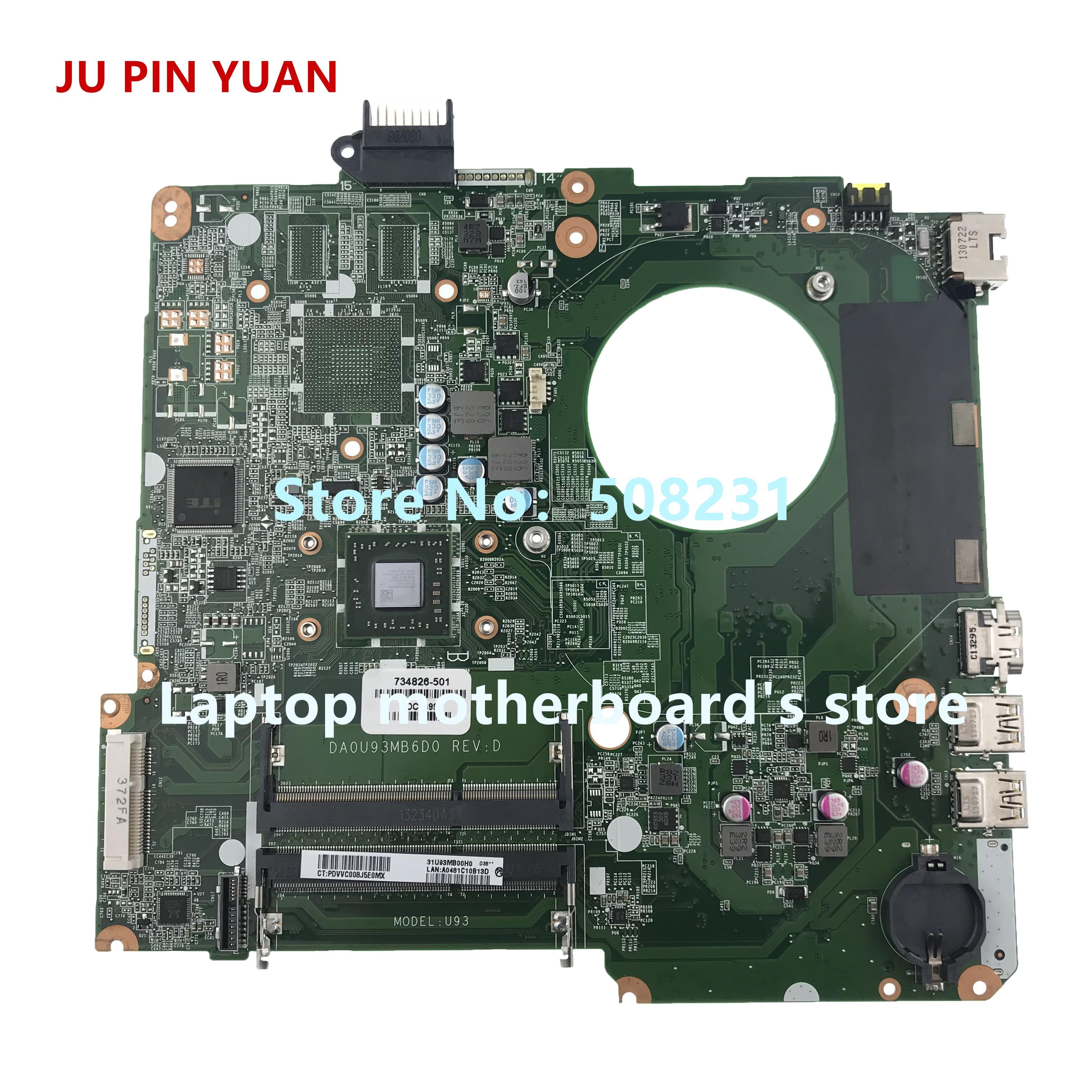 JU PIN YUAN-اللوحة الأم للكمبيوتر المحمول HP PAVILION 15-N 15-F 15Z-N ، تم اختبارها بالكامل ، 734826-501 734826-001 U93 DA0U93MB6D0