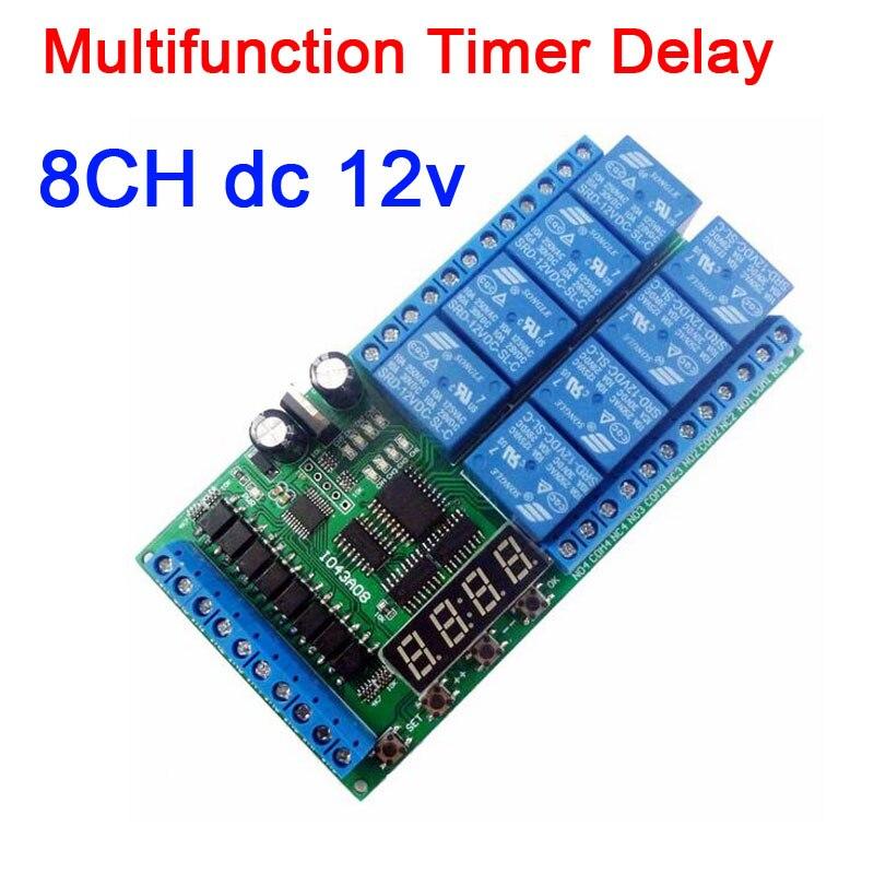 Cc 12V 8CH multifunción temporizador demora relé placa interruptor de tiempo bucle de tiempo enclavamiento auto-bloqueo momentáneo biestable módulo LED