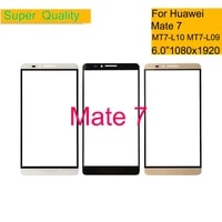 10pcslot 6 0 for huawei ascend mate 7 touch screen touch panel sensor digitizer front glass outer replacement mt7 l09 mt7 l10