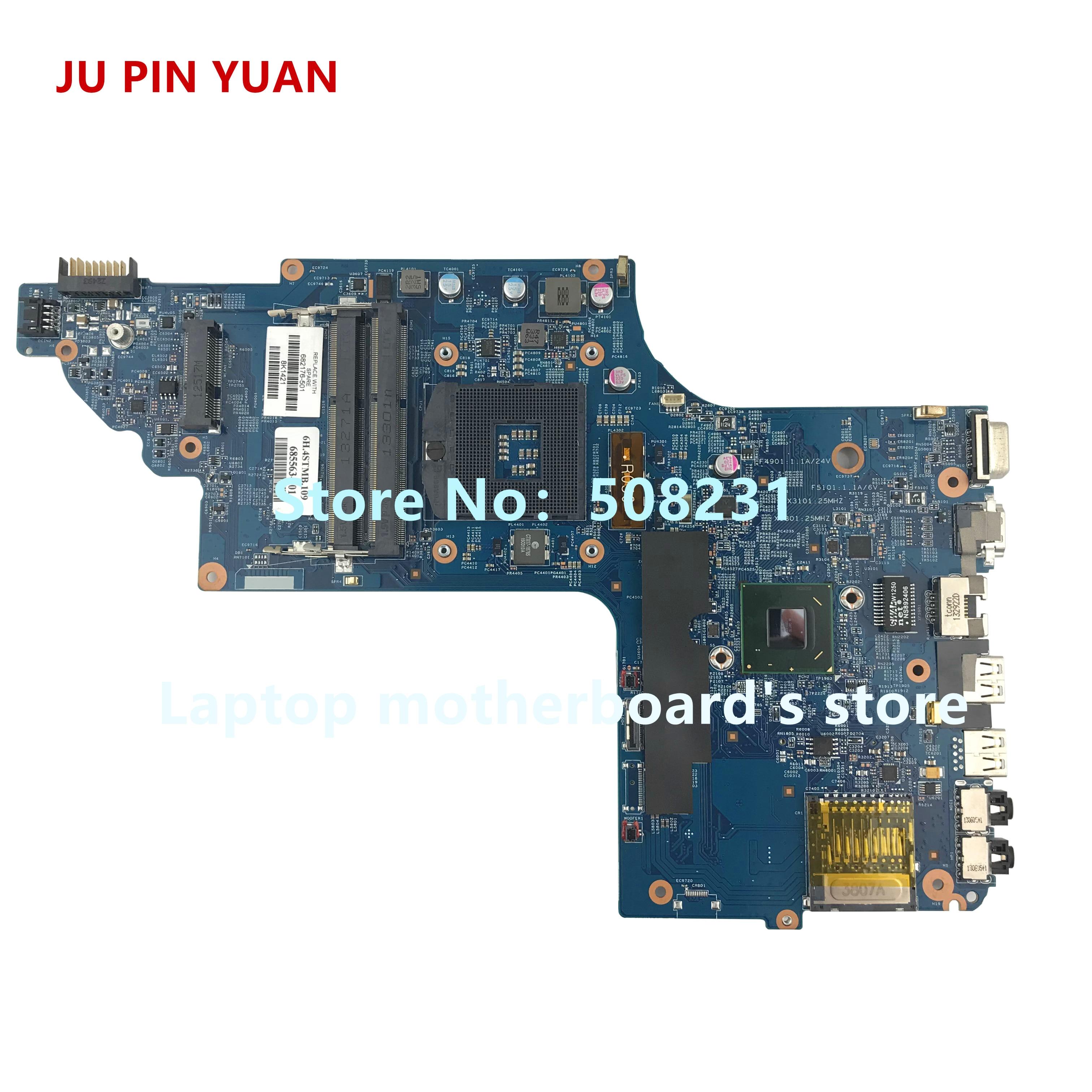 JU PIN YUAN 682176-501-682176 mainboard Para HP pavilion DV6 001 DV6-7000 DV6T-7000 Motherboard 48.4ST04.021 HM77, totalmente Testado