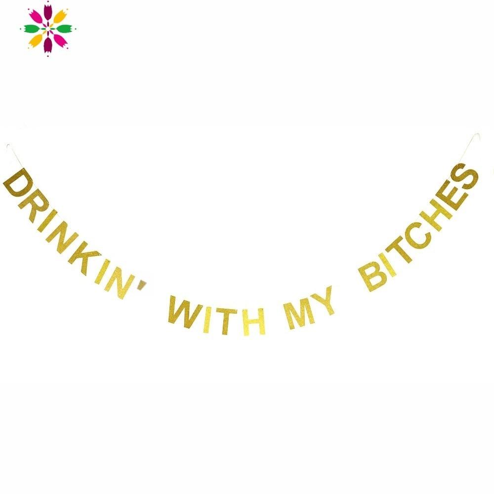 Decoraciones de fiesta de despedida de soltera purpurina dorada bebiendo con mi Bitches Banner colgante para chicas fiesta de cumpleaños despedida de soltera Decoración
