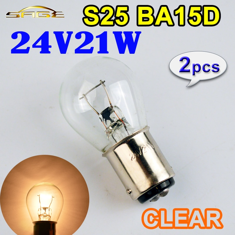 2 uds claro 24V21W S25 BA15d camión indicador lámpara 335 Auto miniatura vidrio bombilla Luz de marcha atrás