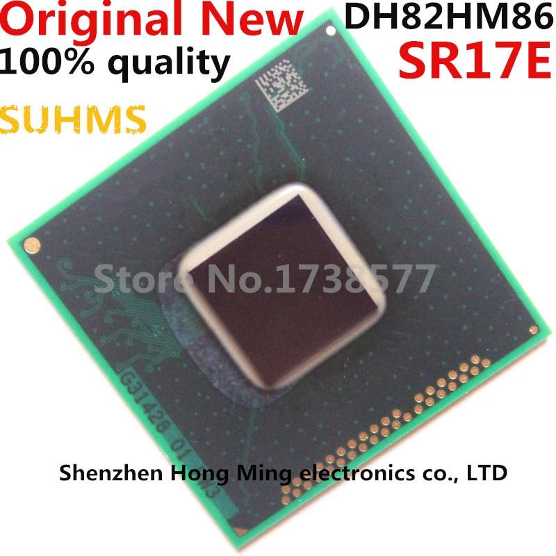 100% New SR17E DH82HM86 BGA Chipset