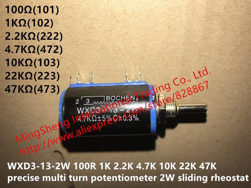 Original novo 100% WXD3-13-2W 100R 1 K 2.2 K 4.7 K 10 K 22 K 47 K precisa virar multi potenciômetro 2 W rheostat deslizamento (SWITCH)