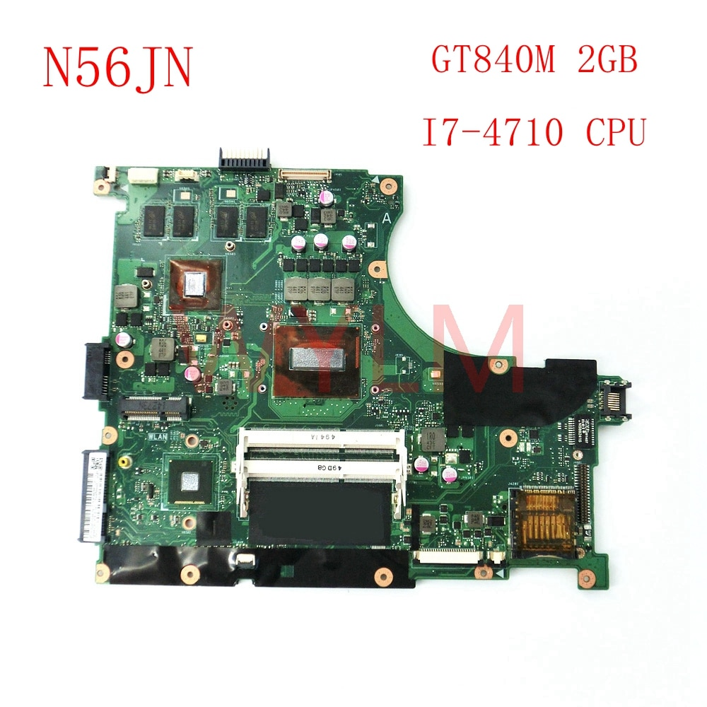 N56JN مع I7-4710 CPU GT840M 2G اللوحة REV 2.0 ل ASUS N56J N56JN اللوحة المحمول 60NB04Z0-MB3010-201