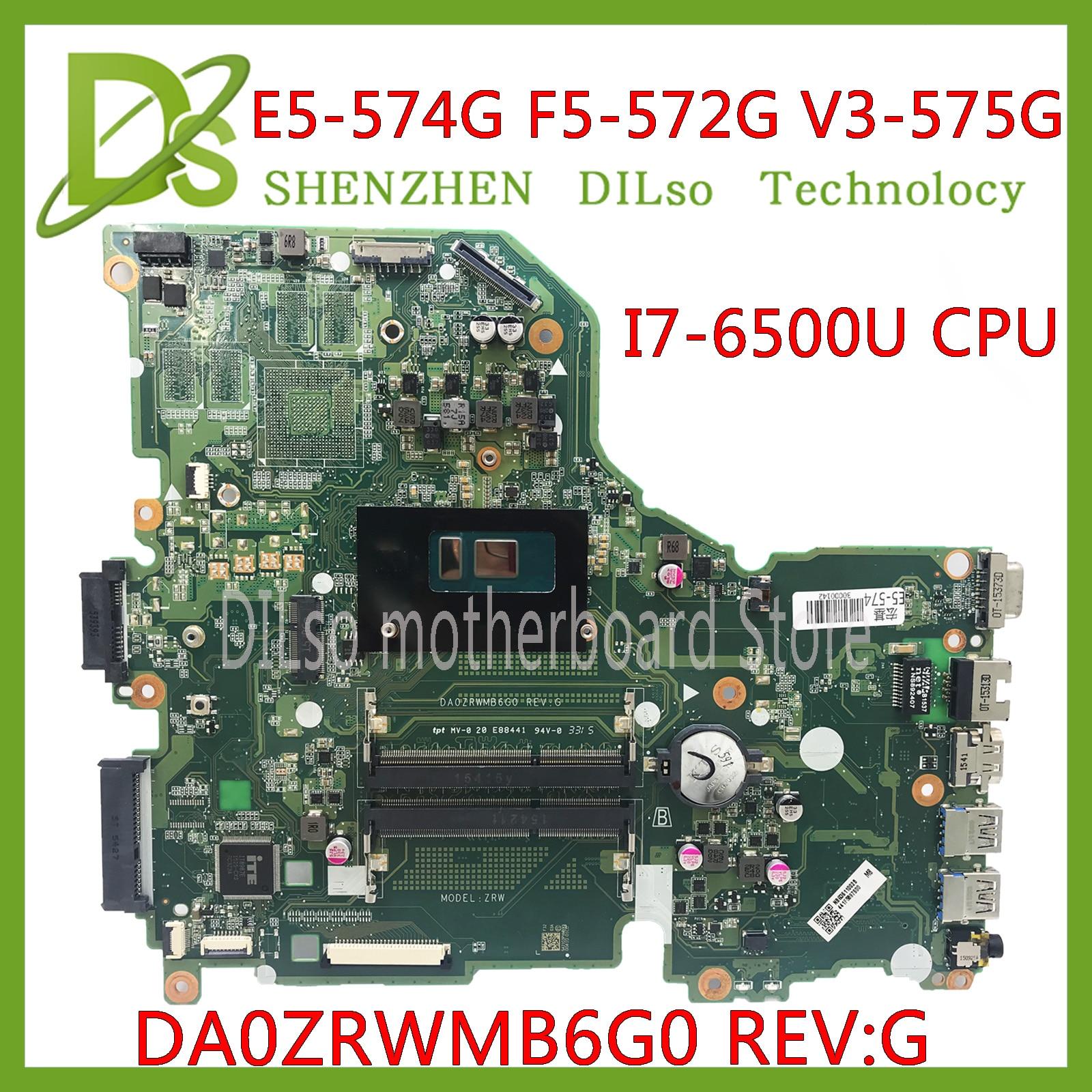 KEFU E5-574G placa base para Acer Aspire E5-574 E5-574G F5-572 V3-575 V3-575G placa base I7-6500U CPU DA0ZRWMB6G0 prueba original
