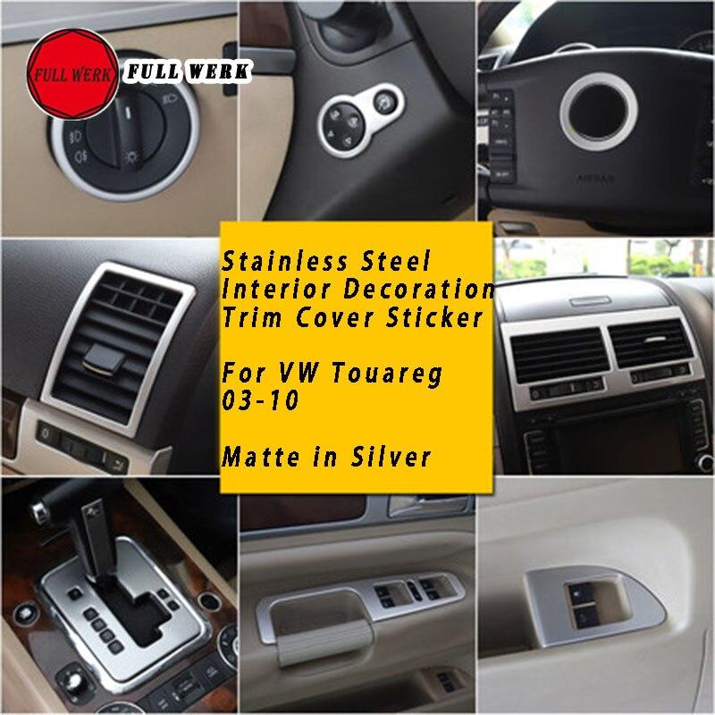 Acero inoxidable mate coche plateado estilo Interior pegatina de decoración embellecedora marco de la cubierta decoración apto para VW Touareg 03-10
