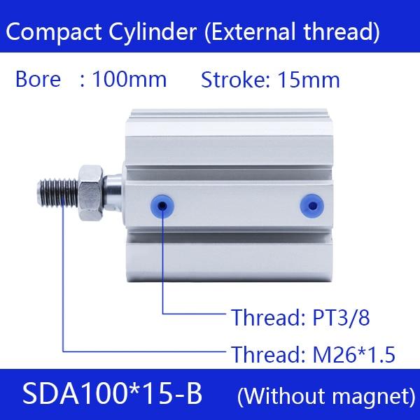 SDA100 * 15-B filet externe   Alésoir 100mm, course 15mm cylindres dair compacts, cylindre pneumatique à double Action, livraison gratuite