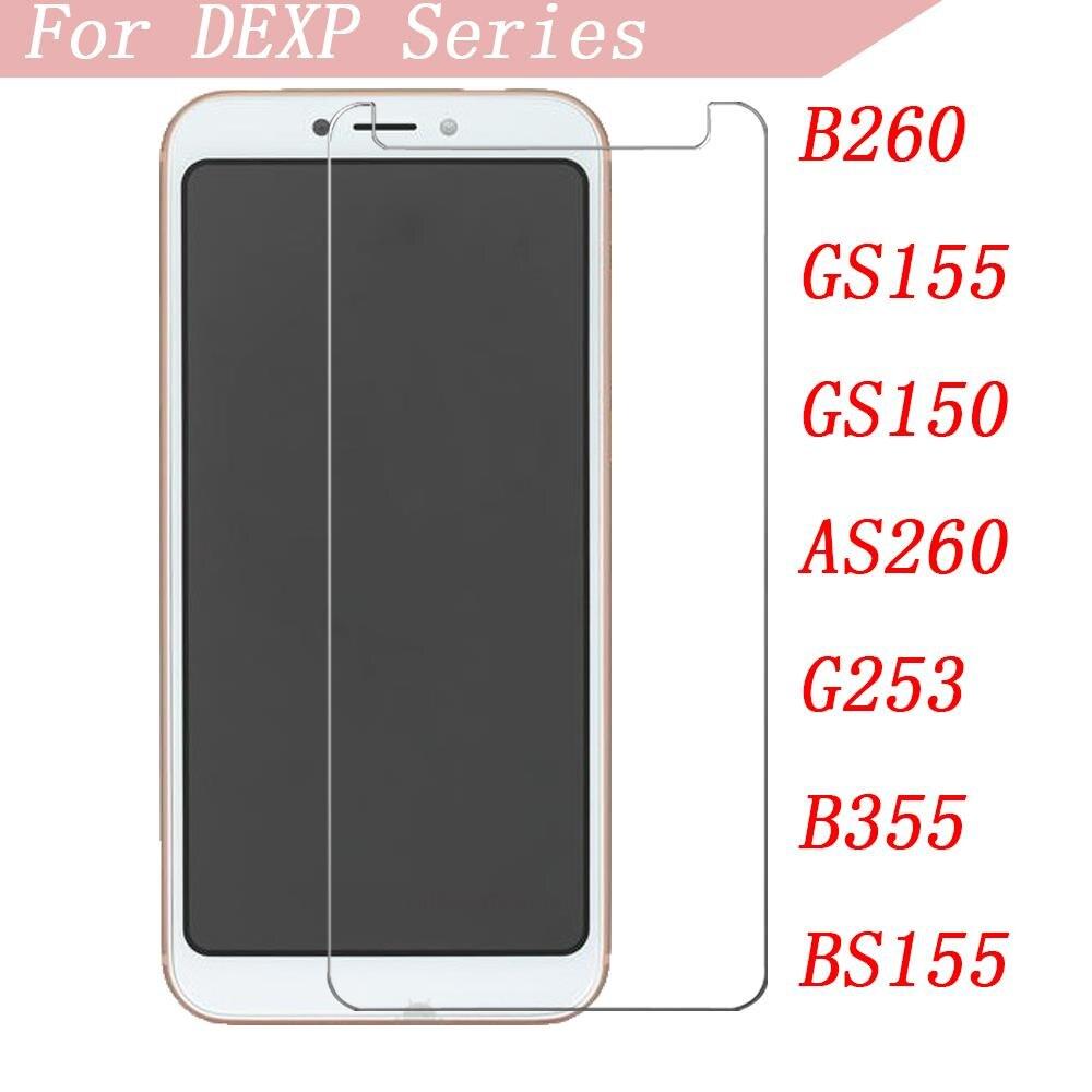 Смартфон 9H закаленное стекло для DEXP B260 GS155 GS150 AS260 G253 B355 BS155 Защитная пленка для экрана