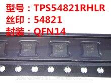 Non-contrefaçon. NOUVEAU Original TPS54821RHLR 54821 QFN-14 TPS54821RHLT TPS54821RHL TPS54821QFN14 régulateur De Commutation En Stock