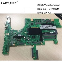 g751jy motherboard g751j laptop mainboard rev 2 5 gtx980m n16e gx a1 with graphics card i7 4780 cpu 60nb06f0 mb1900