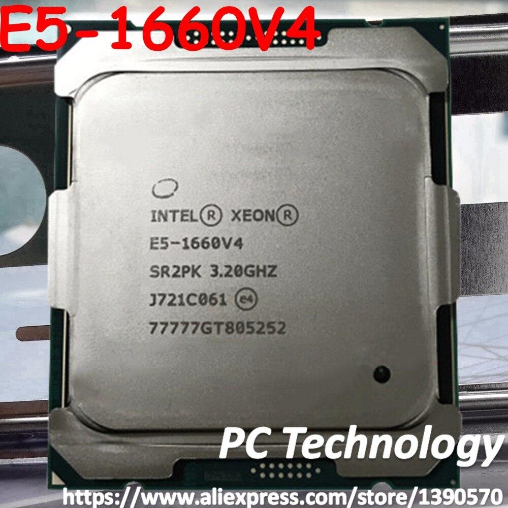 Intel Xeon E5-1660V4 V4 QS, E5-1660 GHZ, 20M, processeur 8 cœurs 3.20 E5 1660V4, LGA2011-3 V4 E5 E5-1660 V4, 1660 Original