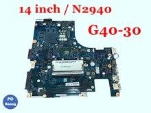 PCNANNY carte mère 5B20G91608 SR1YV NM-A311 pour Lenovo G40-30 DDR3 Core N2940 carte mère dordinateur portable