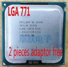Intel Xeon E5440 2.83GHz/12M/1333 Processor close to LGA771 Core 2 Quad Q9550 CPU works on LGA 775 mainboard 2 Pieces Free