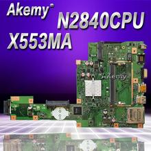 NEW Akemy X553MA With N2840/2830U mainboard REV2.0 For ASUS F503M X503M F553MA X503MA D503M X553MA Laptop motherboard Test OK