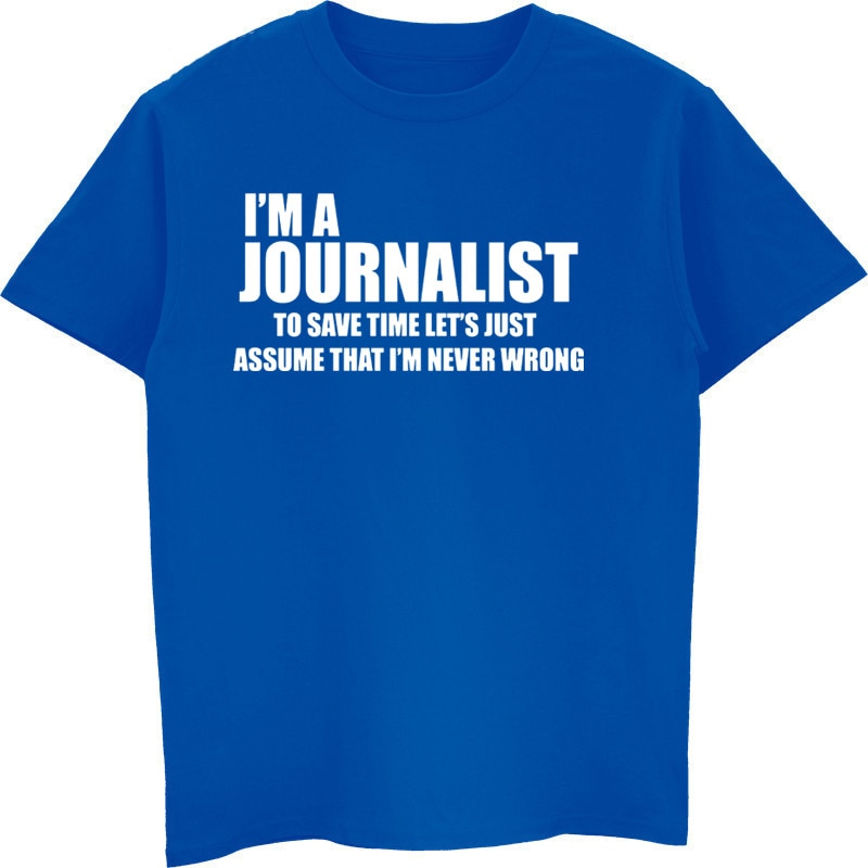 Camiseta divertida de Journalist, camiseta de regalo para Journalism, camiseta de manga corta de algodón para hombre, camisetas geniales