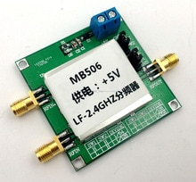 MB506 2.4 GHz haute fréquence prescaler 64 128 256 diviseur pour émetteur-récepteur tv UHF