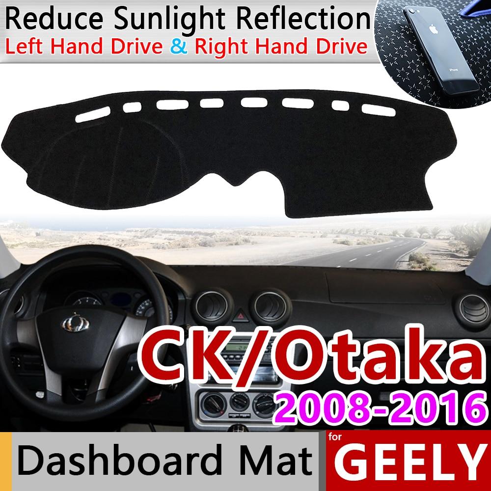 Para Geely CK Otaka eco 2008 ~ 2016 Anti-Slip Mat panel de cubierta sombrilla salpicadero proteger 2009 accesorios 2010 2011, 2013, 2014,