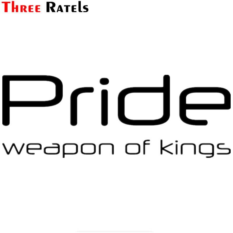 Three Ratels TZ-1015 11*30см 1-4шт прикольные виниловые наклейки на авто Pride weapon of kings наклейки на машину наклейка для авто