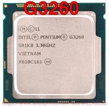 Original Intel CPU Pentium G3260 Processor 3.30GHz 3M Dual-Core Socket 1150 free shipping speedy ship out