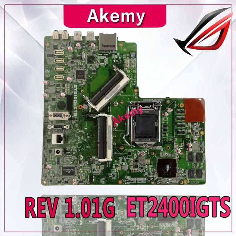 لوحة أم متكاملة من Akemy لـ Asus ET2400IGTS ET2400IG ET2400IGT لوحة أم REV 1.01G 100% Test ok Works