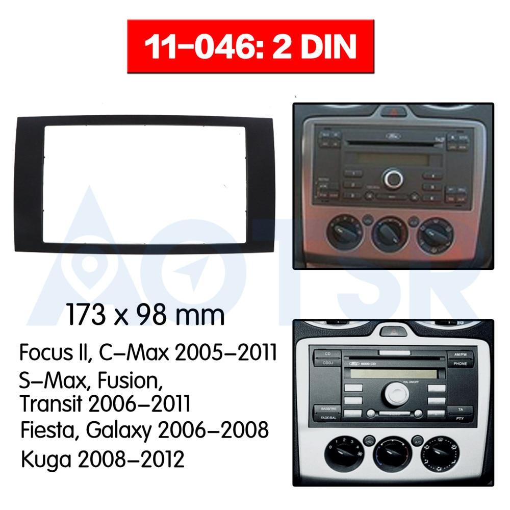 2 din Radio Fascia for FORD Focus II C-Max S-Max Fusion Transit Fiesta Galaxy Kuga Installation Dash Kit Frame Adapter CD