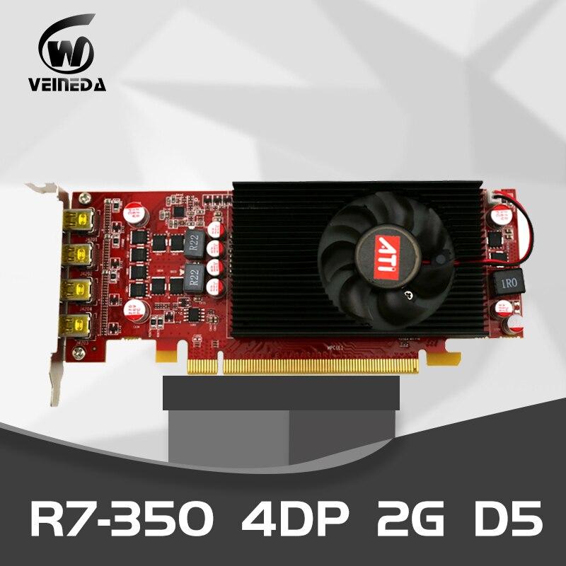 VEINEDA متعدد الشاشات كارت العرض R7 350 2GB GDDR5 128Bit PCI Express 2.0 4DP لشاشة الكمبيوتر الشخصي الانظار دعم 4 وضع العرض