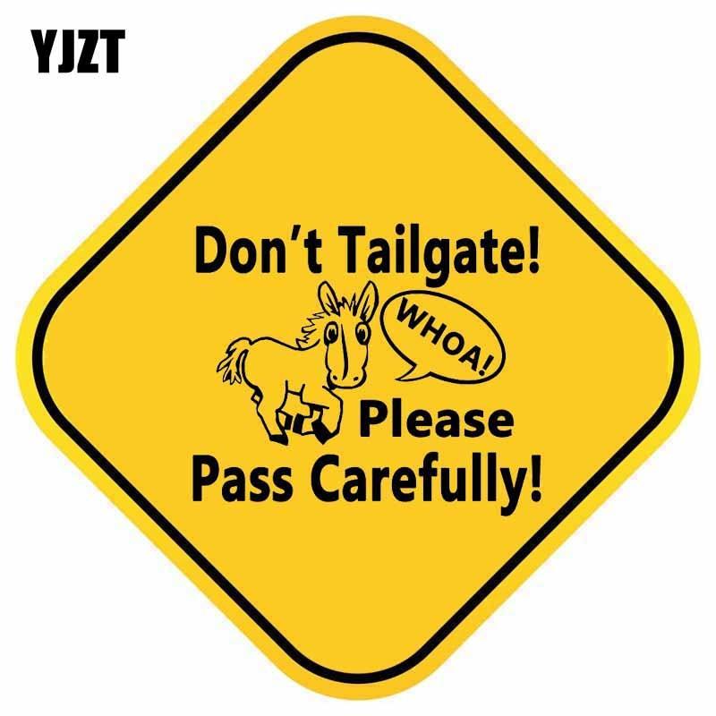 YJZT 14.9CM*14.9CM Don't Tailgate Please Pass Carefully Decal PVC Interesting Car Sticker 12-40498
