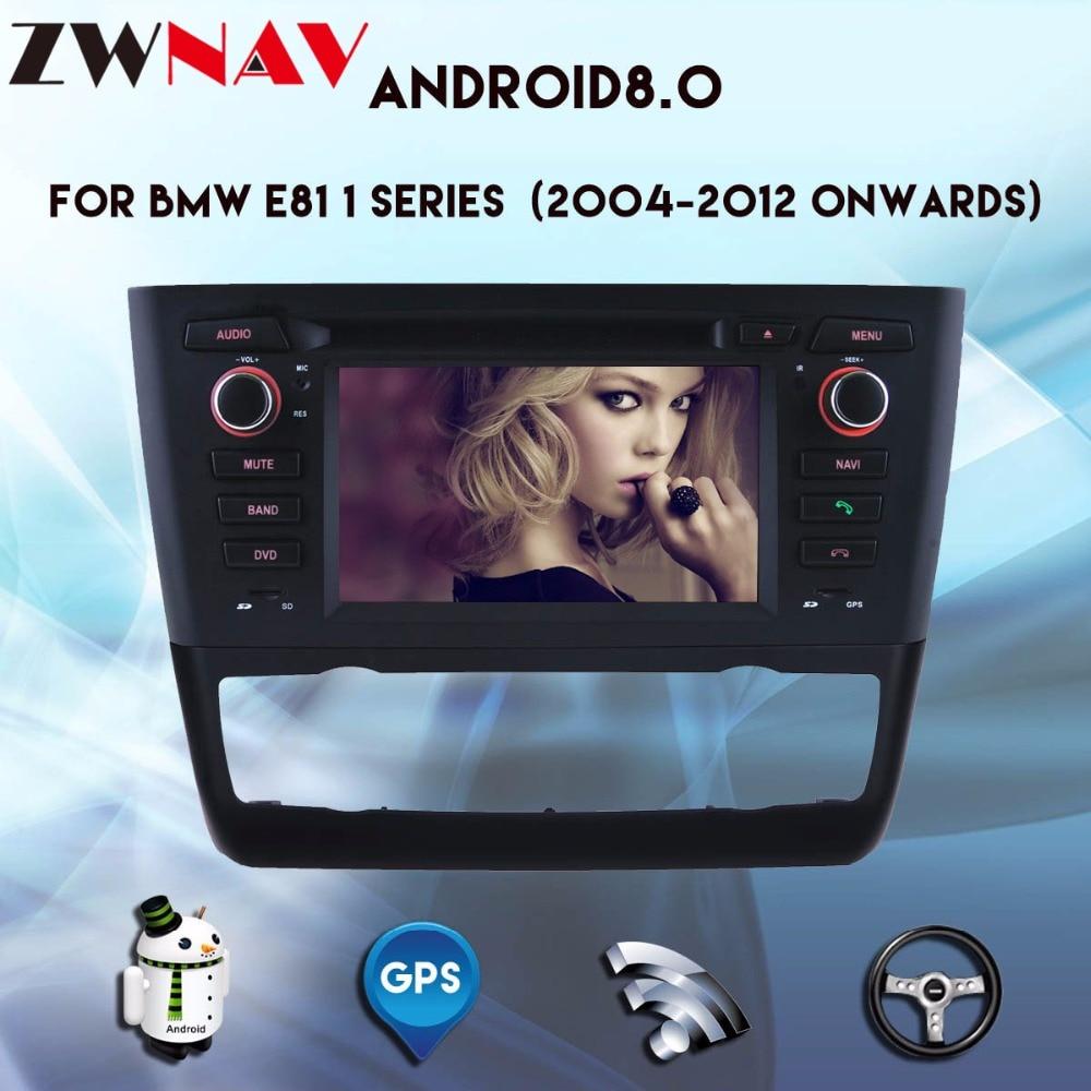 Reproductor Multimedia de coche Android 8,0 unidad principal para BMW 1 serie E81 E82 E87 E88 116i 118i navegación gps radio estéreo para coche SIN DVD
