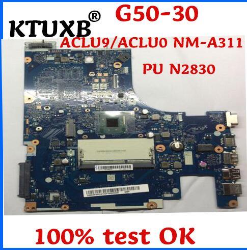 KTUXB ACLU9/ACLU0 NM-A311 placa base para Lenovo G50-30 notebook CPU N2830 DDR3 100% trabajo de prueba