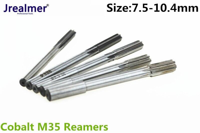 Jrealmer 7.5-10.4mm h8 chucking cobalto m35 reamers você pode escolheu o tamanho que você quer