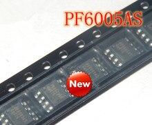 Nowy oryginalny PF6005AS PF6005A SOP8