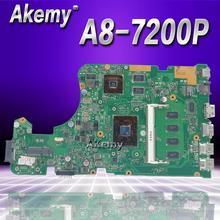 Akemy X555DG X555YI اللوحة لابتوب ASUS X555D A555D X555DG X555Y K555D اللوحة A8-7200P 4GB RAM