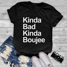 Irgendwie schlechte irgendwie boujee t-shirt lustige nette graphic tees frauen mode kleidung t-shirt coole geschenke t tops