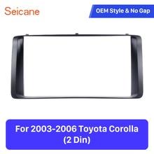 Seicane-cadre stéréo du tableau DVD   Double Din 178*100mm installer lunette du tableau de bord, couvercle de la garniture du panneau DVD, pour Toyota Corolla 2003-2006