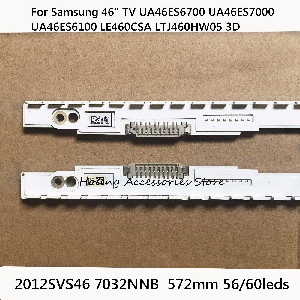 "572mm LED Backlight strip 56/60leds For Samsung 46"" TV UA46ES6700 UA46ES7000 2012SVS46 7032NNB UA46ES6100 LE460CSA LTJ460HW05 3D"