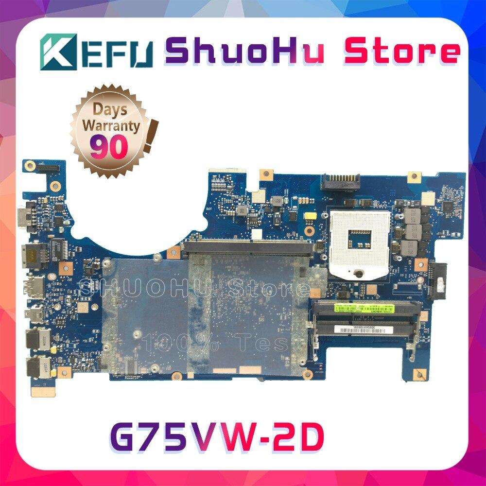 KEFU Für ASUS G75VW G75V G75VX 2D HM65 DDR3 laptop motherboard getestet 100% arbeit original mainboard